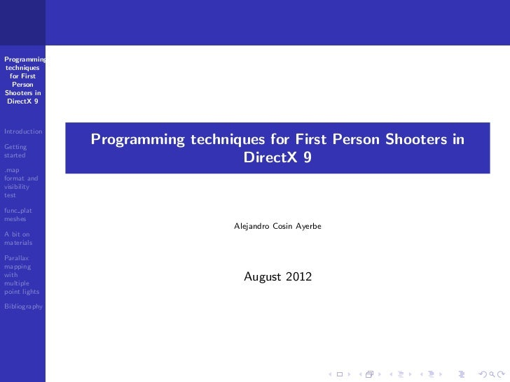 Programmingtechniques  for First   PersonShooters in DirectX 9IntroductionGetting               Programming techniques for...