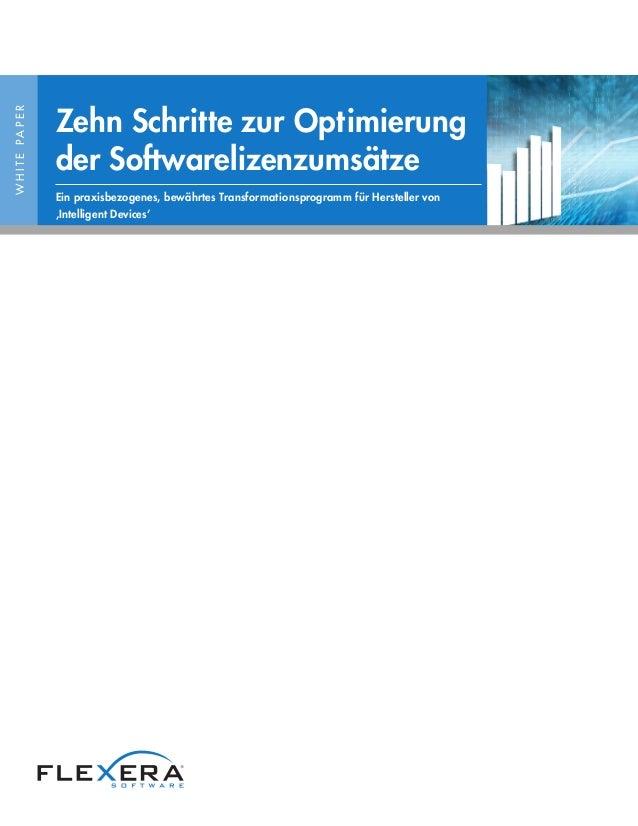 WHITEPAPER Zehn Schritte zur Optimierung der Softwarelizenzumsätze Ein praxisbezogenes, bewährtes Transformationsprogramm ...