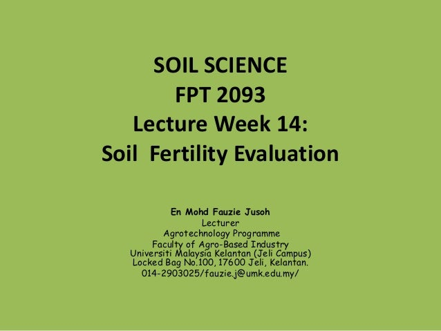 Fpt 2093 soil science week 14 soil fertility evaluation for What is soil science