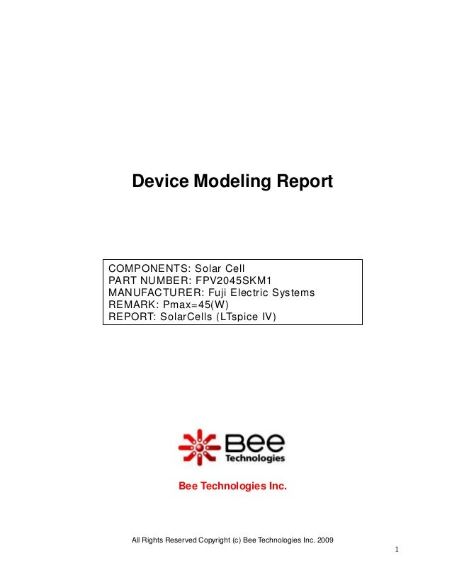 Device Modeling ReportCOMPONENTS: Solar CellPART NUMBER: FPV2045SKM1MANUFACTURER: Fuji Electric SystemsREMARK: Pmax=45(W)R...