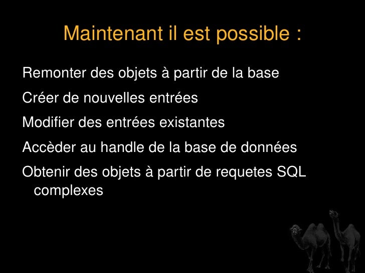 Avec du SQL ... my   $sql  =  'select * from table' ; my   $sth  =  $dbh ->prepare( $sql ); $sth ->execute or  die   $! ; ...
