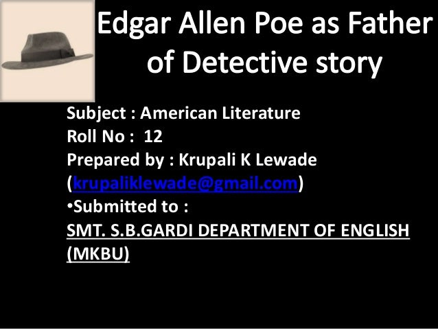 Subject : American Literature Roll No : 12 Prepared by : Krupali K Lewade (krupaliklewade@gmail.com) •Submitted to : SMT. ...