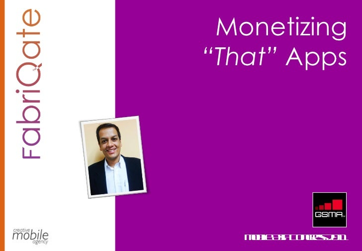"""Monetizing  """"That""""  Apps Mobile Asia Congress 2011"""