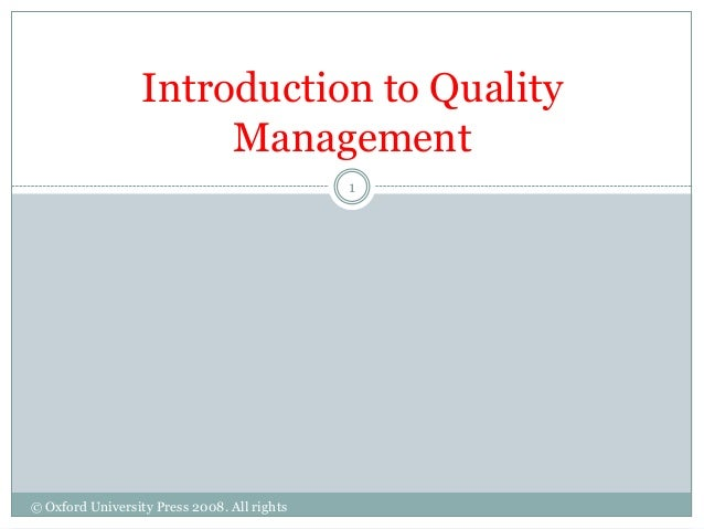 Introduction to Quality                       Management                                             1© Oxford University ...