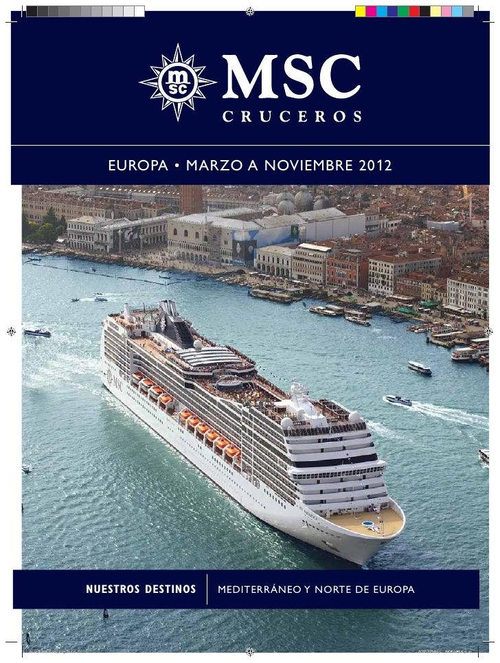 EUROPA • MARZO A NOVIEMBRE 2012                          NUESTROS DESTINOS   MEDITERRÁNEO Y NORTE DE EUROPAmediterraneo_ar...