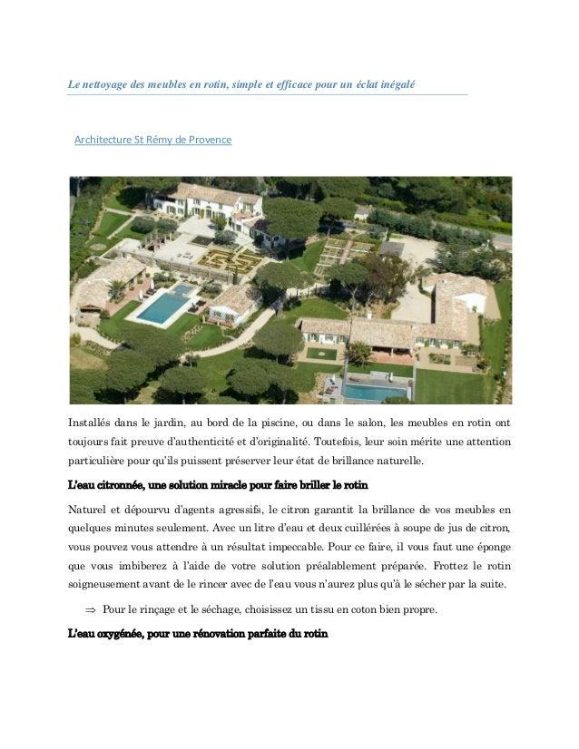 Le nettoyage des meubles en rotin, simple et efficace pour un éclat inégalé Architecture St Rémy de Provence Installés dan...
