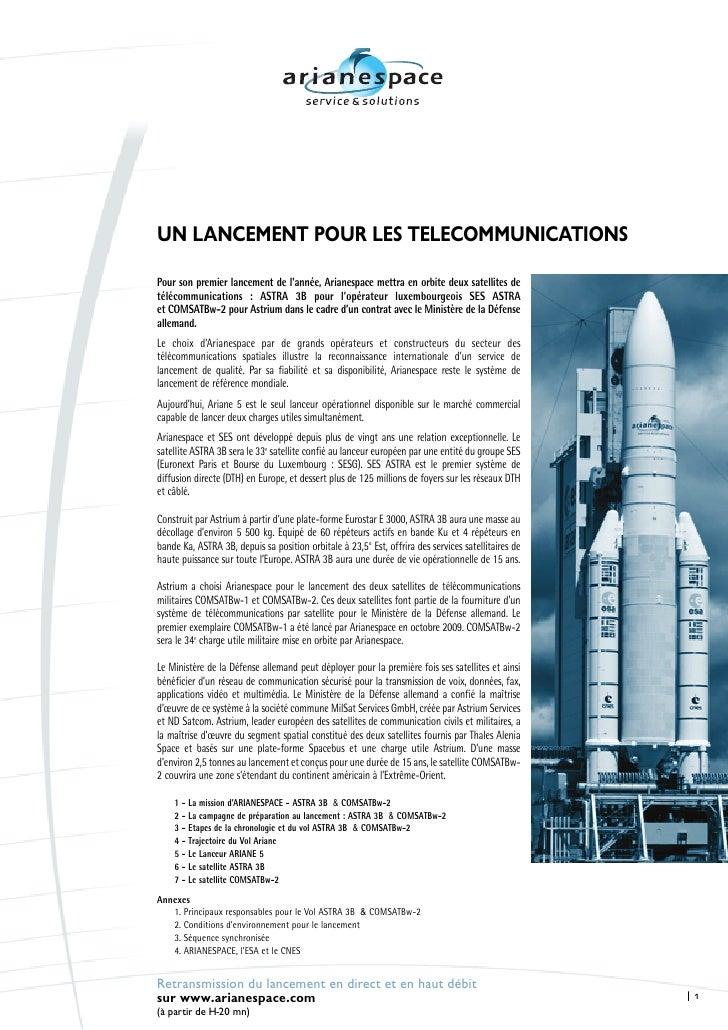UN LANCEMENT POUR LES TELECOMMUNICATIONS  Pour son premier lancement de l'année, Arianespace mettra en orbite deux satelli...