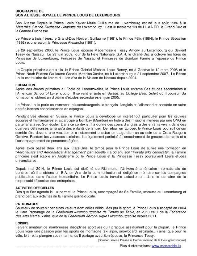 BIOGRAPHIE DE SON ALTESSE ROYALE LE PRINCE LOUIS DE LUXEMBOURG Son Altesse Royale le Prince Louis Xavier Marie Guillaume d...