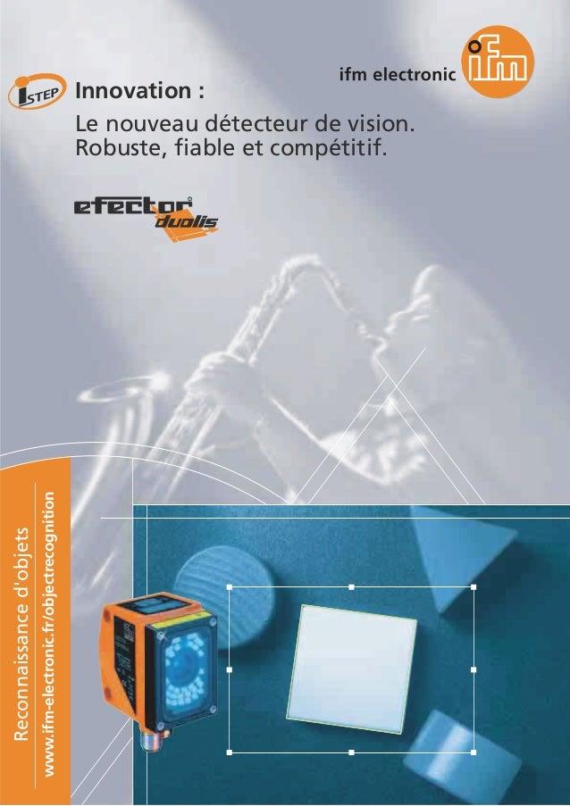 stejbo'decnassiannoceR noitingocertcejbo/rf.cinortcele-mfi.www Innovation : Le nouveau détecteur de vision. Robuste, fiabl...