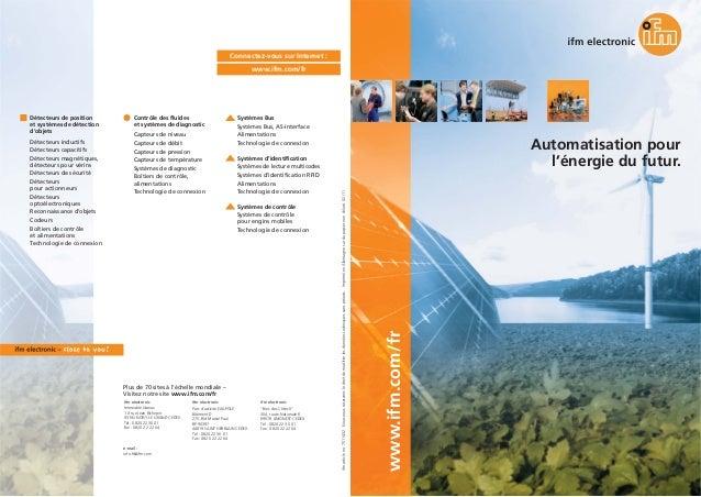 www.ifm.com/fr Automatisation pour l'énergie du futur. ifmarticleno.7511432·Nousnousréservonsledroitdemodifierlesdonnéeste...
