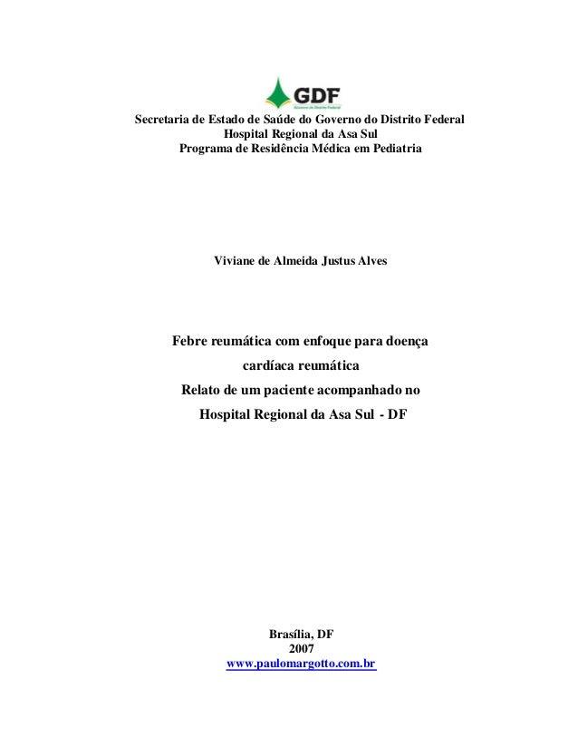 Secretaria de Estado de Saúde do Governo do Distrito Federal Hospital Regional da Asa Sul Programa de Residência Médica em...