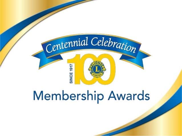 4 Fêtes du centenaire : Récompenses d'effectif Période de temps pour mériter les récompenses d'effectif 1er avril 2015 - 3...
