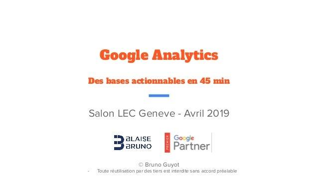 Salon LEC Geneve - Avril 2019 © Bruno Guyot - Toute réutilisation par des tiers est interdite sans accord préalable Google...