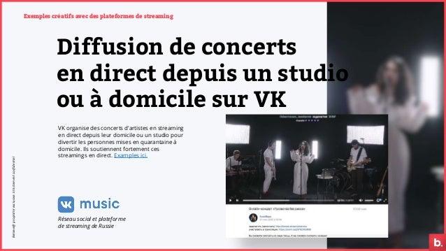 Exemples créatifs avec des plateformes de streaming VK organise des concerts d'artistes en streaming en direct depuis leur...