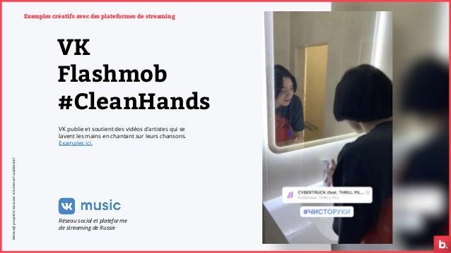 Exemples créatifs avec des plateformes de streaming VK Flashmob #CleanHands VK publie et soutient des vidéos d'artistes qu...