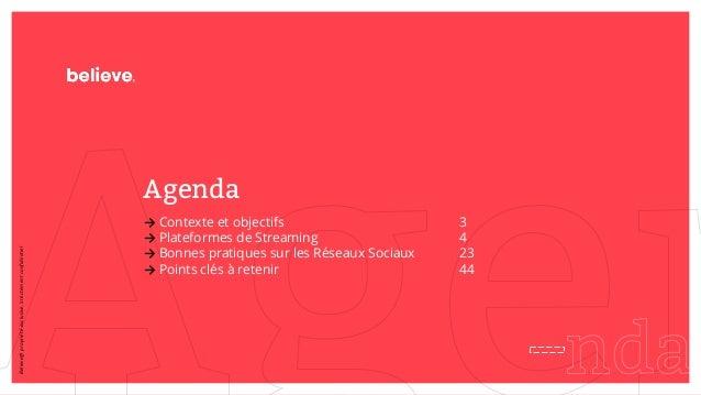 → Contexte et objectifs 3 → Plateformes de Streaming 4 → Bonnes pratiques sur les Réseaux Sociaux 23 → Points clés à reten...