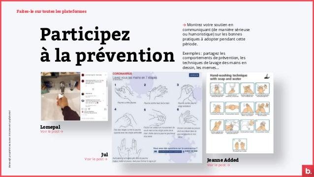 Participez à la prévention → Montrez votre soutien en communiquant (de manière sérieuse ou humoristique) sur les bonnes pr...