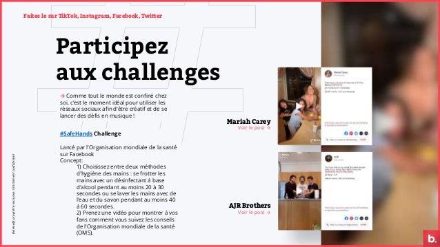Participez aux challenges → Comme tout le monde est confiné chez soi, c'est le moment idéal pour utiliser les réseaux soci...