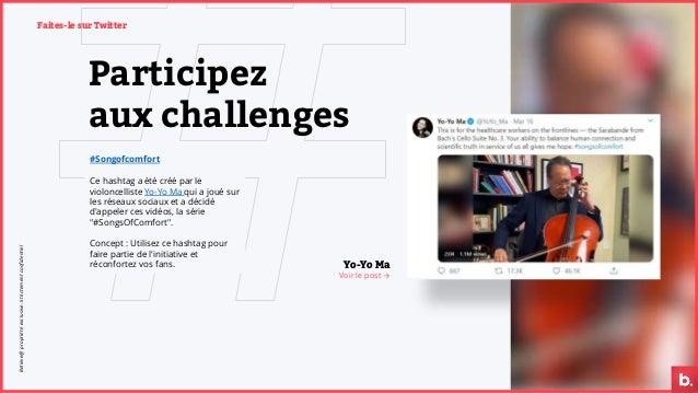 Participez aux challenges #Songofcomfort Ce hashtag a été créé par le violoncelliste Yo-Yo Ma qui a joué sur les réseaux s...