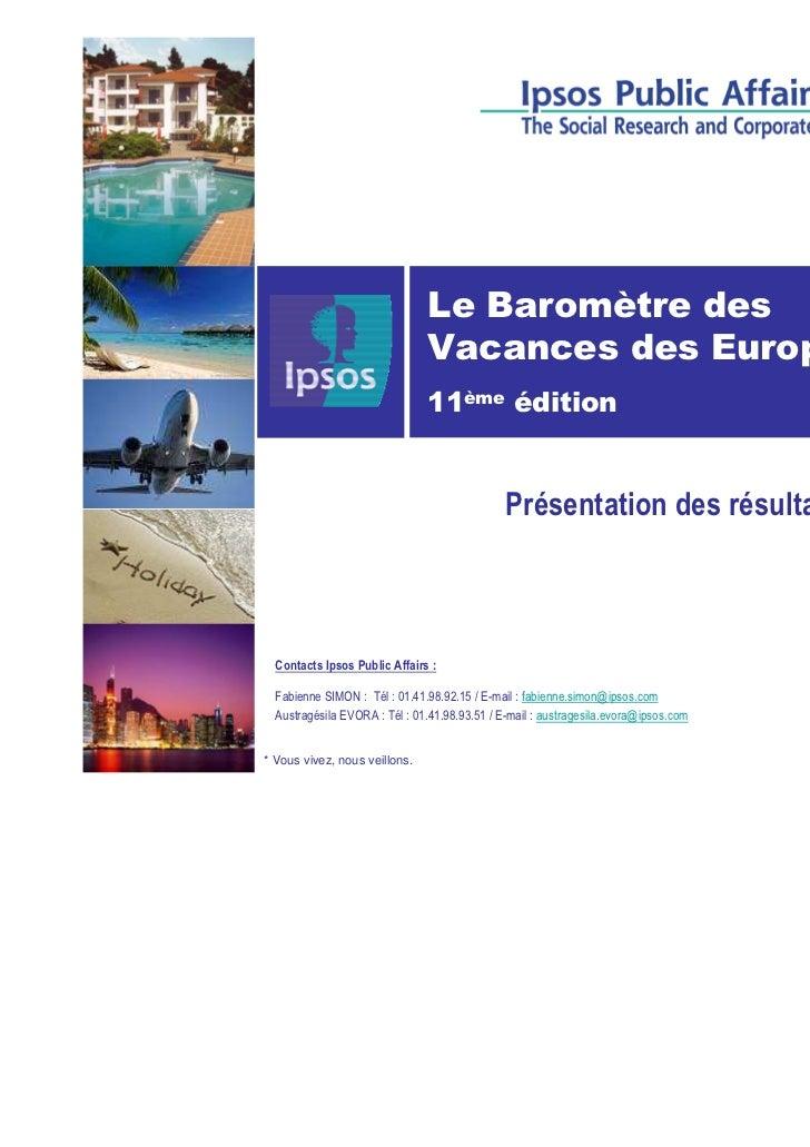 Le Baromètre des                               Vacances des Européens                               11ème édition         ...