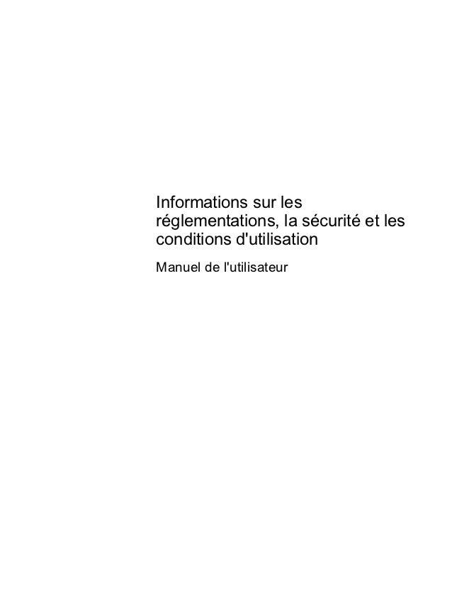Informations sur lesréglementations, la sécurité et lesconditions dutilisationManuel de lutilisateur