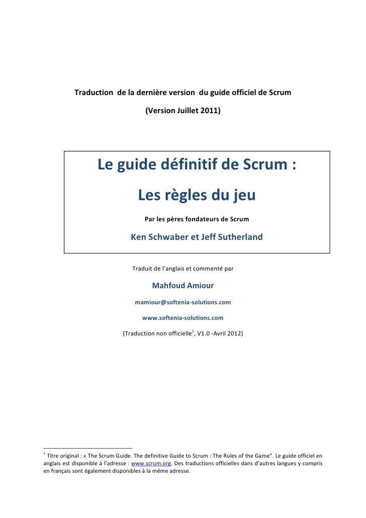 Traduction de la dernière version du guide officiel de Scrum                                         (Version Juillet 2011...