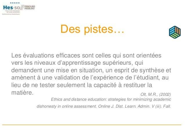 Des pistes… Les évaluations efficaces sont celles qui sont orientées vers les niveaux d'apprentissage supérieurs, qui dema...
