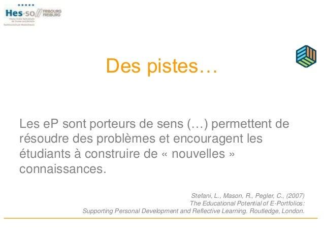 Des pistes… Les eP sont porteurs de sens (…) permettent de résoudre des problèmes et encouragent les étudiants à construir...