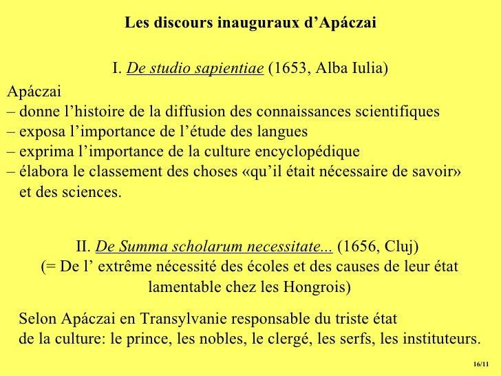Les discours inauguraux d'Apáczai 15/11 Apáczai  –  donne l'histoire de la diffusion des connaissances scientifiques –  ex...