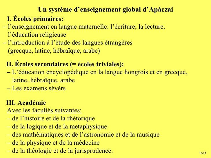 Un système d'enseignement global d'Apáczai 15/13 –  l'enseignement en langue maternelle: l'écriture, la lecture, l'éducati...