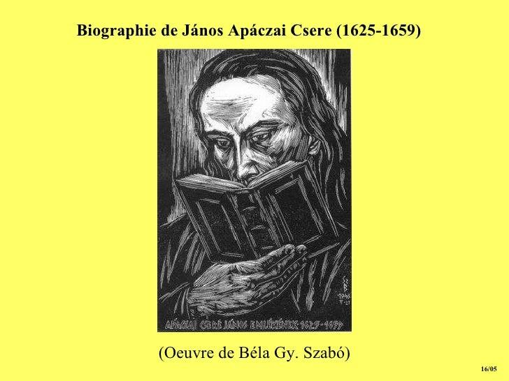 15/05 Biographie de János Apáczai Csere (1625-1659)   (Oeuvre de Béla Gy. Szabó)