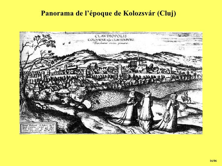 15/06 Panorama de l'époque de Kolozsvár (Cluj)