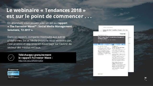 Digital et Social Media - Quelles tendances & enjeux pour 2018
