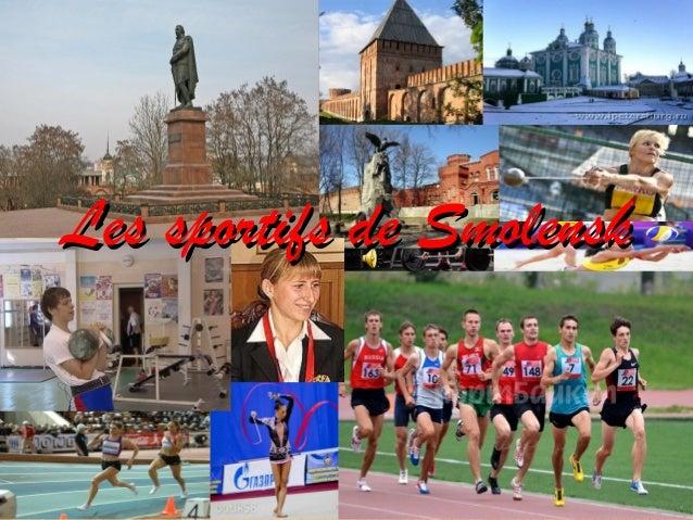 Les sportifs de Smolensk
