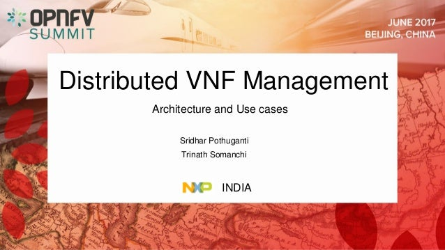 Distributed vnf management  architecture and use-cases Slide 2