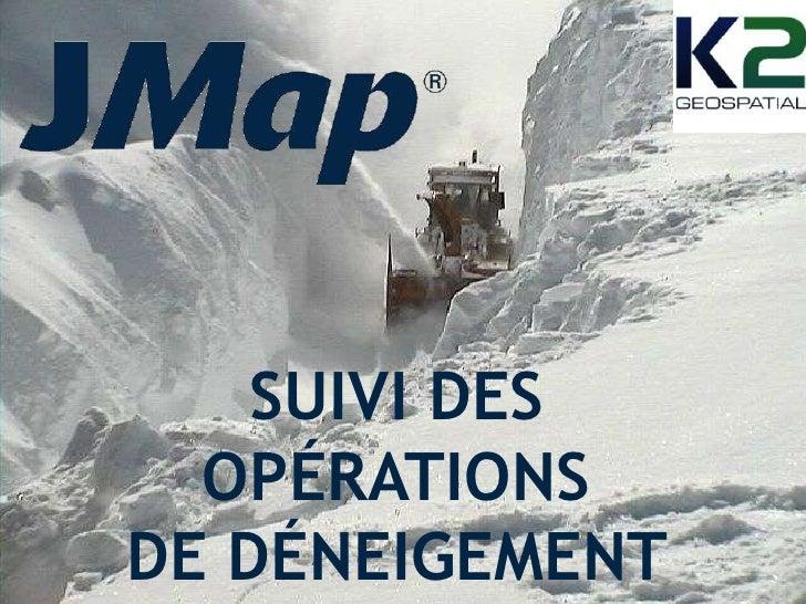 SUIVI DES OPÉRATIONS<br />DE DÉNEIGEMENT <br />