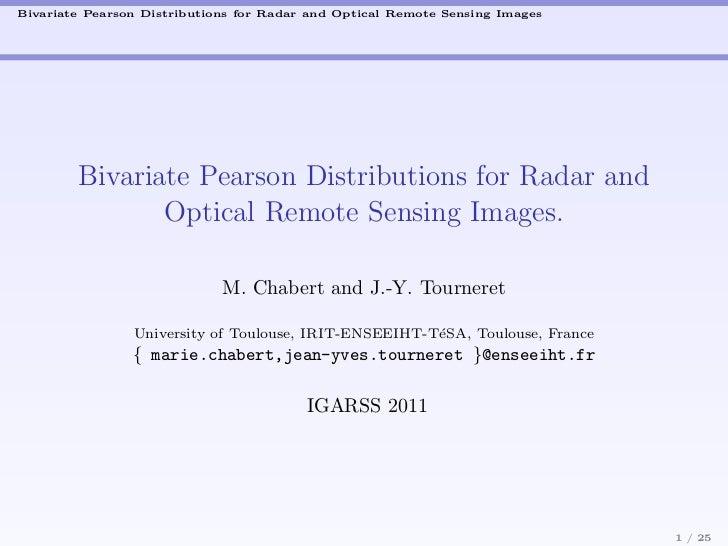 Bivariate Pearson Distributions for Radar and Optical Remote Sensing Images        Bivariate Pearson Distributions for Rad...