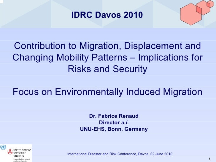 IDRC Davos 2010 Contribution to Migration, Displacement and Changing Mobility Patterns – Implications for Risks and Securi...
