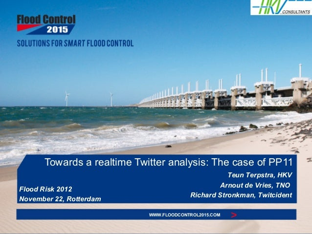 Towards a realtime Twitter analysis: The case of PP11                                                    Teun Terpstra, HK...