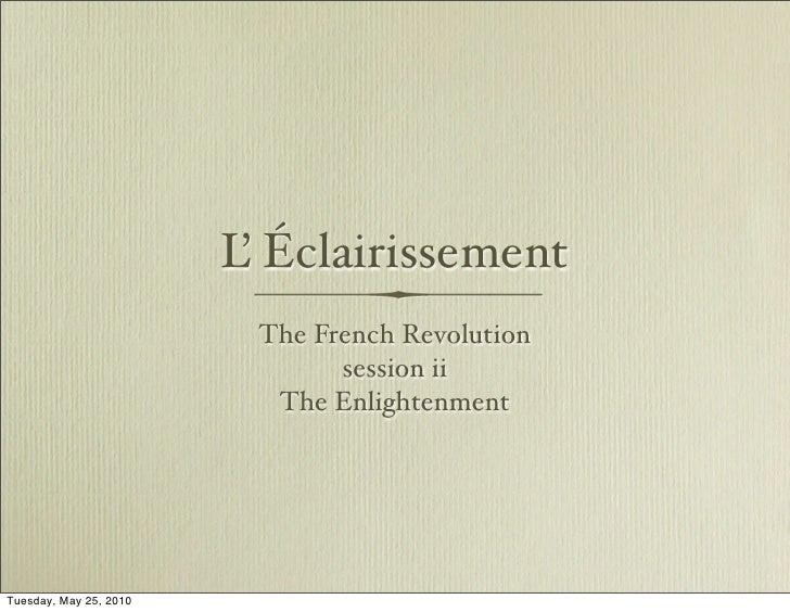L Éclairissement                         '                         The French Revolution                               ses...