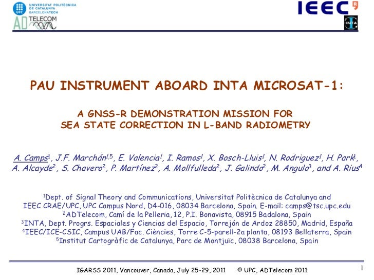 PAU INSTRUMENT ABOARD INTA MICROSAT-1:                A GNSS-R DEMONSTRATION MISSION FOR             SEA STATE CORRECTION ...