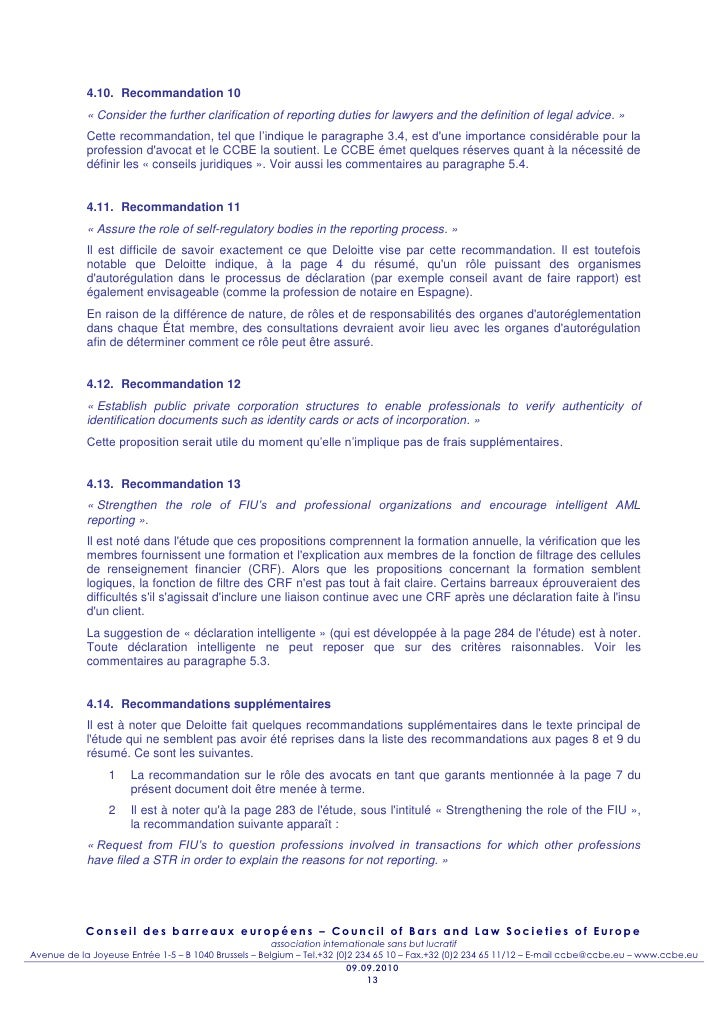 4.10. Recommandation 10            « Consider the further clarification of reporting duties for lawyers and the definition...