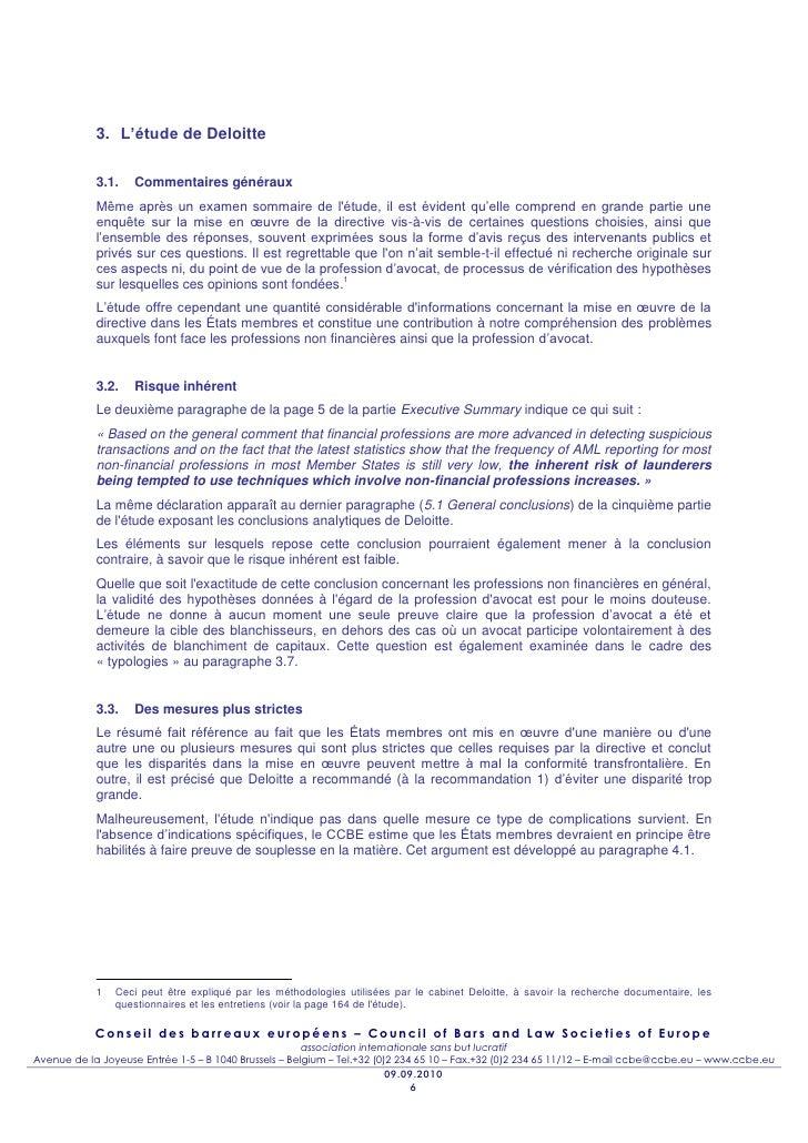3. L'étude de Deloitte            3.1.    Commentaires généraux            Même après un examen sommaire de létude, il est...