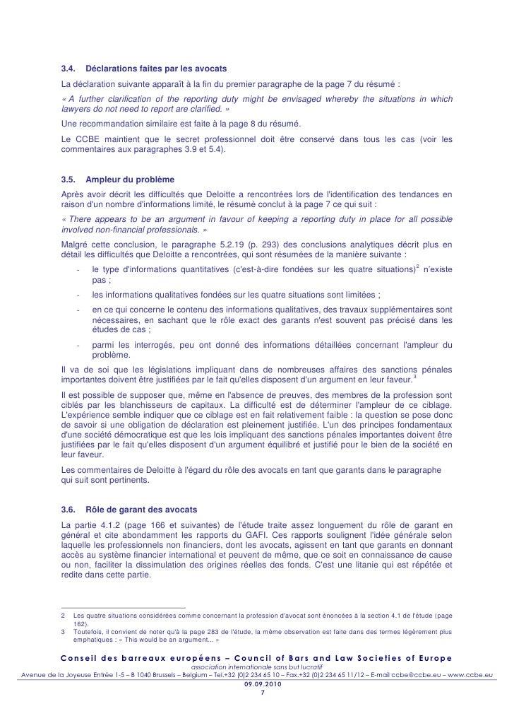 3.4.       Déclarations faites par les avocats            La déclaration suivante apparaît à la fin du premier paragraphe ...