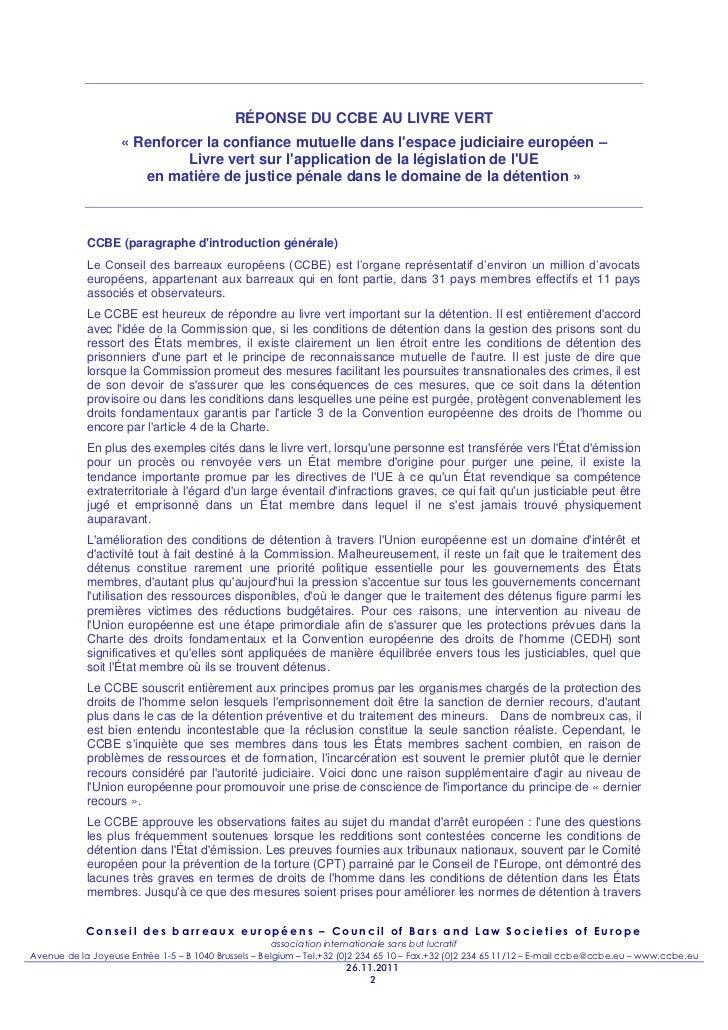 RÉPONSE DU CCBE AU LIVRE VERT                    « Renforcer la confiance mutuelle dans lespace judiciaire européen –     ...