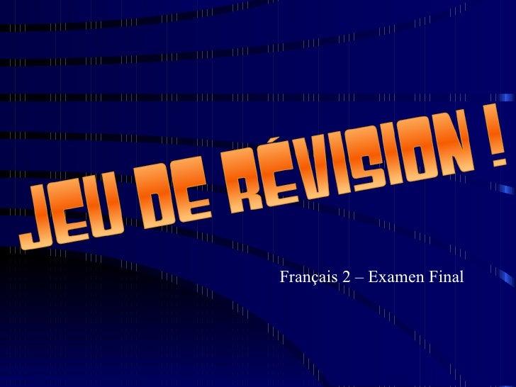 Français 2 – Examen Final