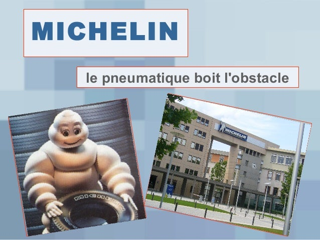MICHELIN le pneumatique boit l'obstacle