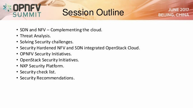 Securing your nfv and sdn integrated open stack cloud- challenges, us…