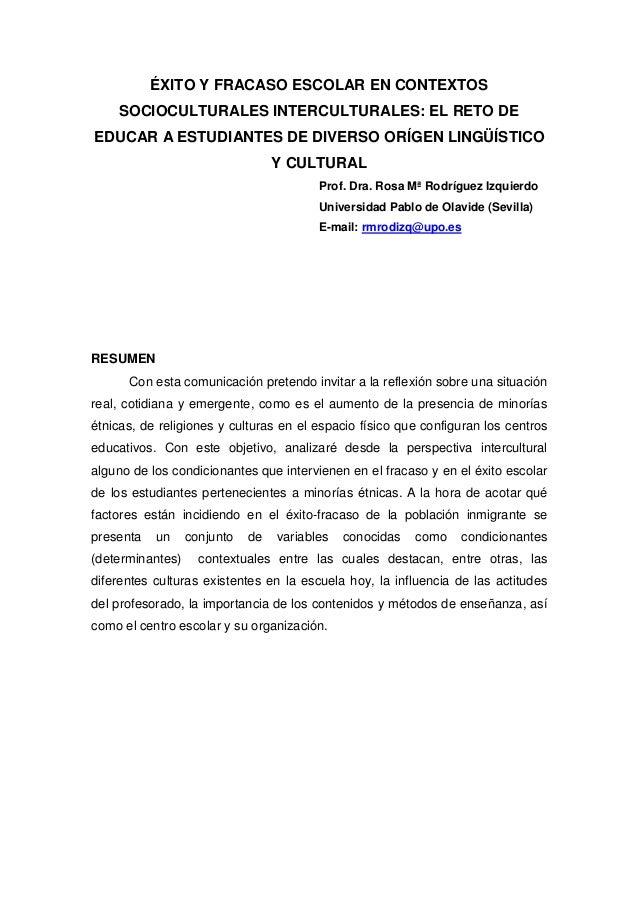 ÉXITO Y FRACASO ESCOLAR EN CONTEXTOS    SOCIOCULTURALES INTERCULTURALES: EL RETO DEEDUCAR A ESTUDIANTES DE DIVERSO ORÍGEN ...