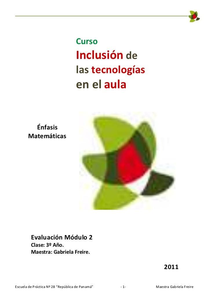 Curso                                    Inclusión de                                    las tecnologías                  ...